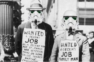 Many stormtroopers have taken to unemployment lines under their dire circumstances.