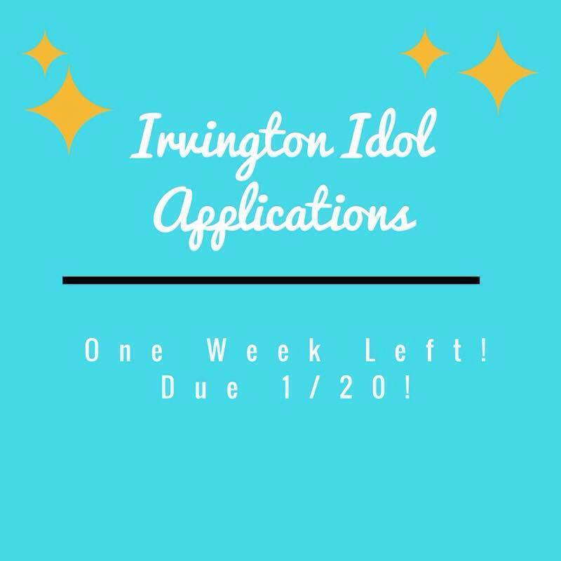 Applications+to+participate+and+compete+in+Irvington+Idol+were+due+on+Jan.+20.+