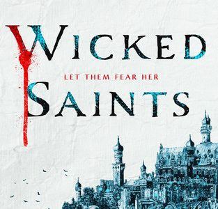 Wicked Saints: A Tale of Malevolence and Witchcraft