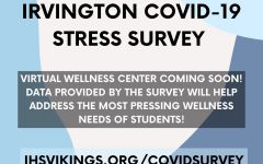 The Irvington Wellness Commitee has circulated a stress survey around social media to better gauge mental health needs during the shelter in place.
