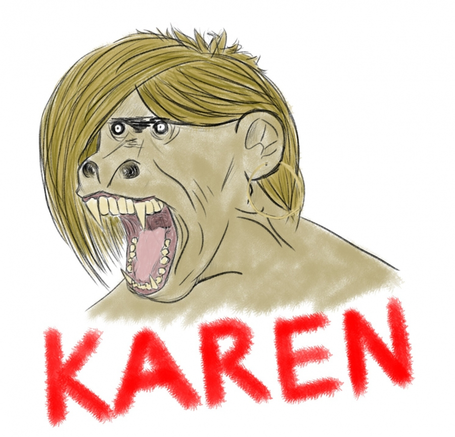 A Karen in its Natural Form pictured.