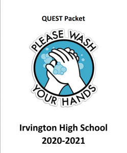 Every year, seniors at Irvington complete the QUEST project with guidance from the QUEST handbook.