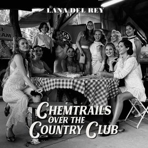 Chemtrails Over the Country Club is an escapist fantasy that ties in Del Rey's introspection and longing for stability.